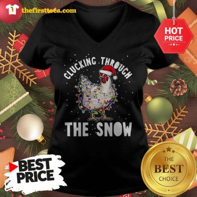 Official Clucking Through The Snow Chicken Christmas V-neck - Design by Thefristtees.com