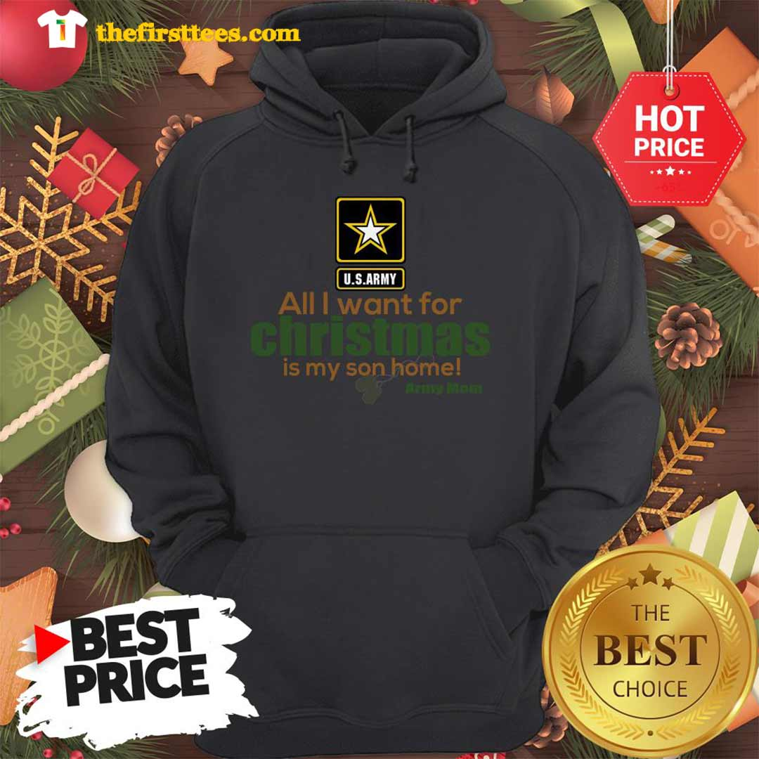 Official Army Mom All I Want For Christmas Is My Son Home Hoodie - Design by Thefristtees.com