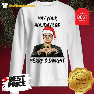 Official Dwight Schrute May Your Christmas Be Merry And Dwight Christmas Sweatshirt - Design by Thefristtees.com