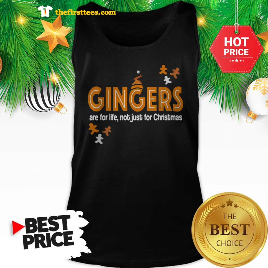 Official Gingers Are For Life Not Just For Christmas Tank Top - Design by Thefristtees.com