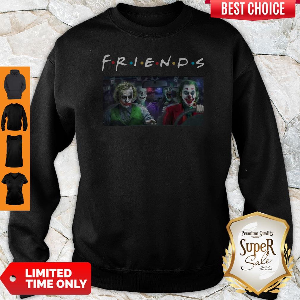 Friends Tv Show Versions Of Joker Team Driving Car Sweatshirt