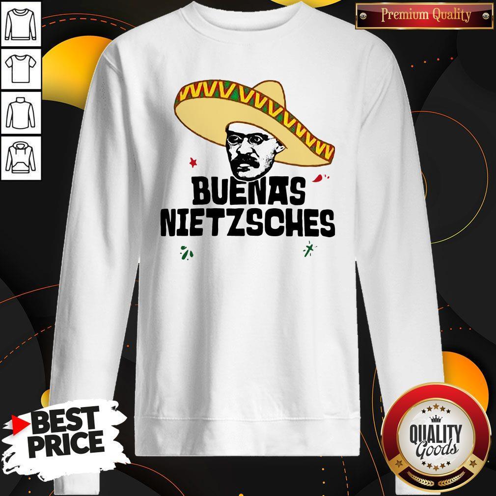 Official Mexican Friedrich Buenas Nietzsche Sweatshirt