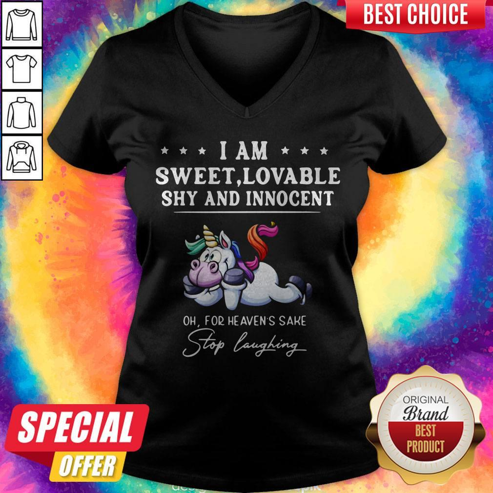Unicorn I Am Sweet Lovable Shy And Innocent Oh For Heavens Sake Stop Laughing V-neck