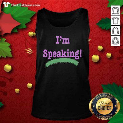 I'm Speaking Kamala Harris President Election Tank Top - Design by Thefristtees.com