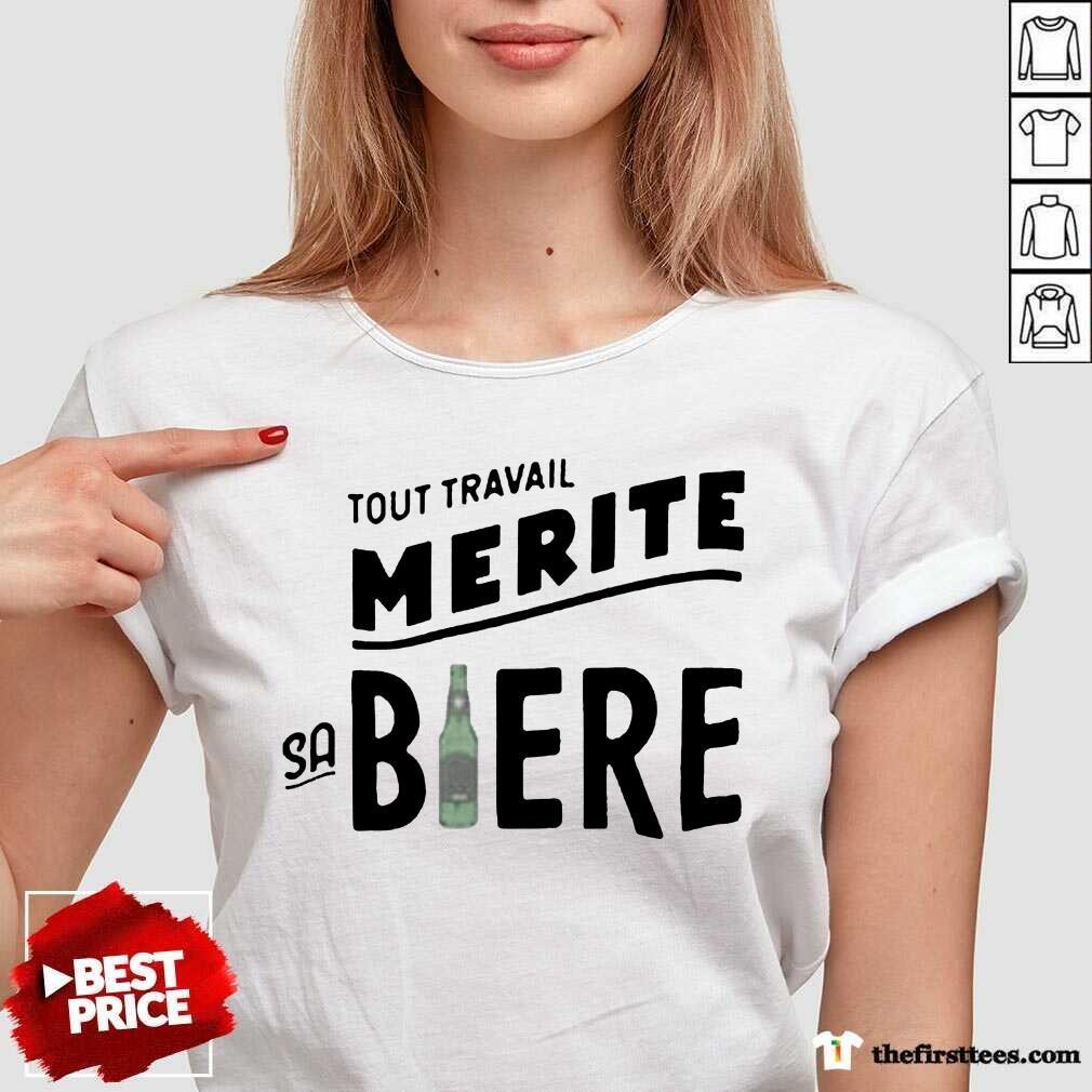 Tout Travail Merite Sa Biere V-neck- Design By Thefirsttees.com