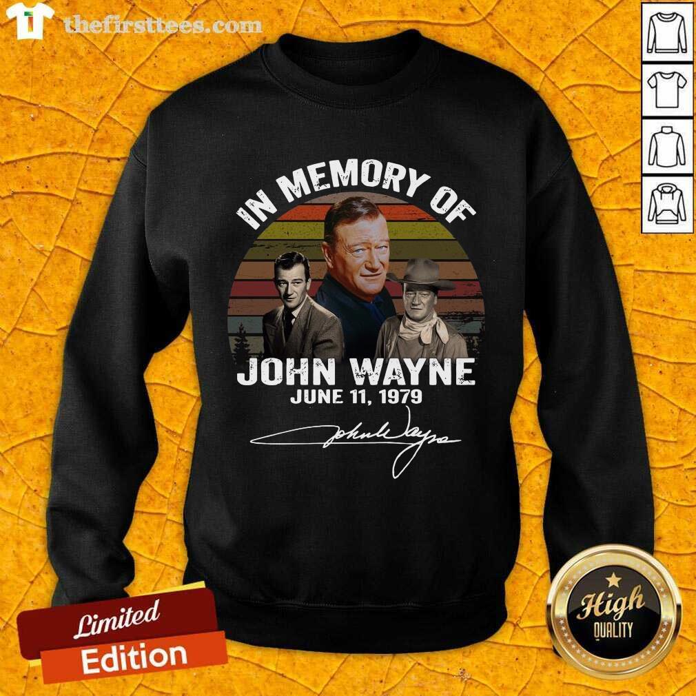 In Memory Of John Wayne June 11 1979 Signature Sweatshirt- Design By Thefirsttees.com