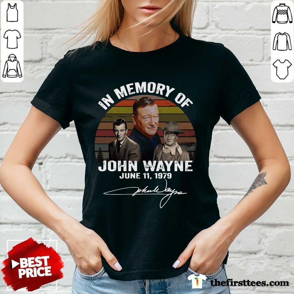 In Memory Of John Wayne June 11 1979 Signature V-neck- Design By Thefirsttees.com