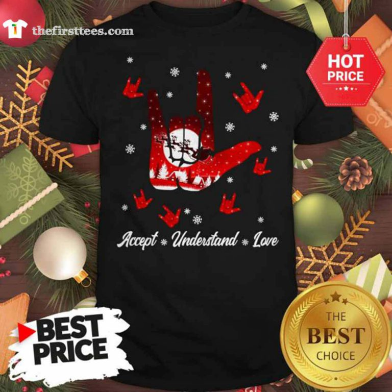 Accept Hand Sign Red Understand Love Christmas Shirt - Design by Thefristtees.com