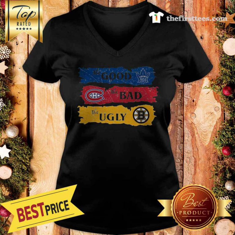 Amazing The Pretty Boston Bruins The Bad Toronto Maple Leafs The Ugly Montreal Canadiens V-Neck - Design by Thefristtees.com