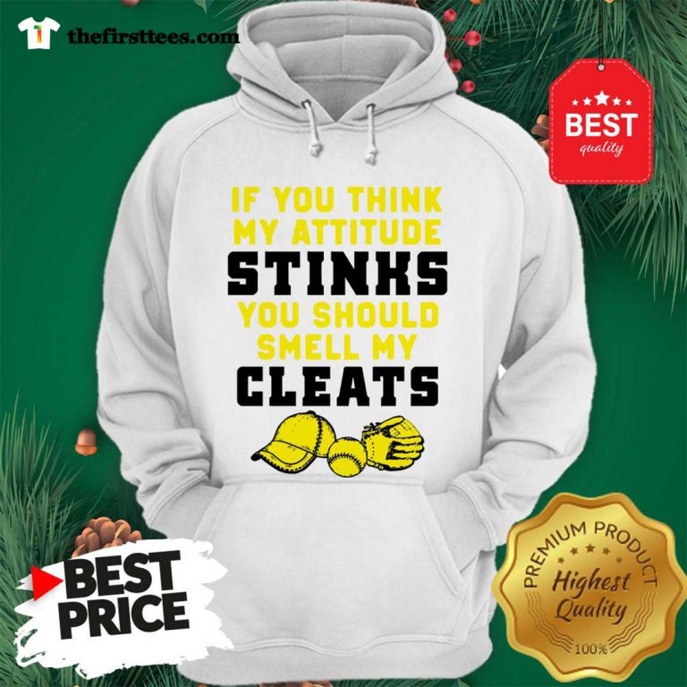 If You Think My Attitude Stinks You Should Smell My Cleats Sport Hoodie- Design by Thefristtee.com