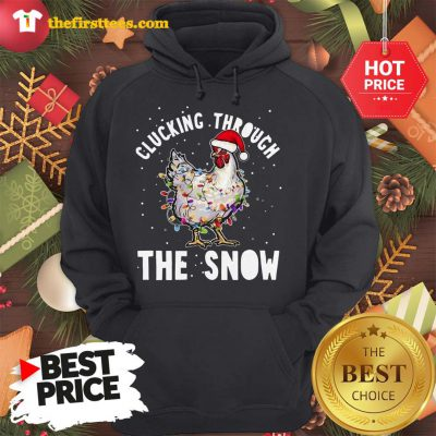 Official Clucking Through The Snow Chicken Christmas Hoodie - Design by Thefristtees.com