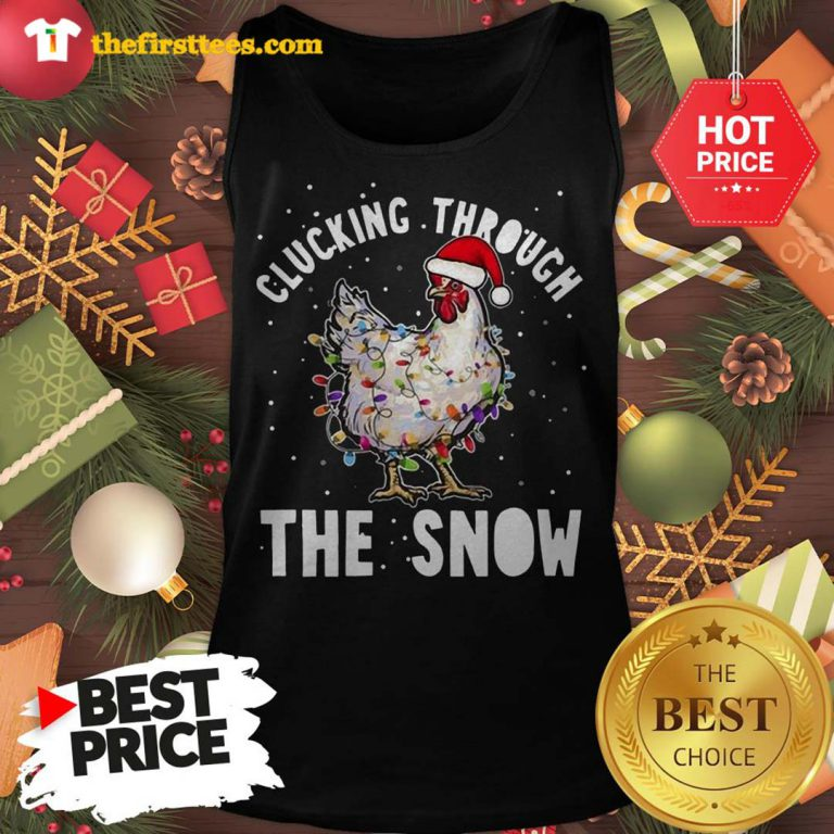 Official Clucking Through The Snow Chicken Christmas Tank Top - Design by Thefristtees.com