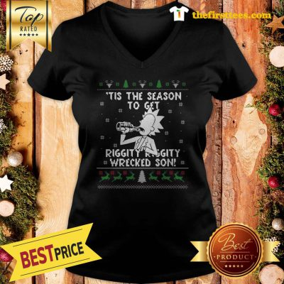 Official Happy Rick and Morty Tis The Season To Get Riggity Riggity Wrecked Son Humor Christmas V-neck - Design by Thefristtees.com