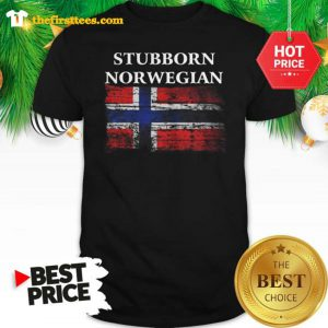 Iceland Flag Stubborn Nor Wegian Shirt - Design by Thefristtee.com