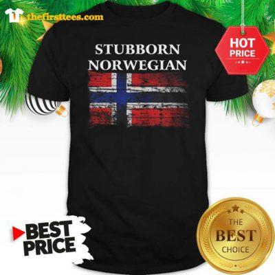 Iceland Flag Stubborn Nor Wegian Shirt - Design by Thefristtee.com