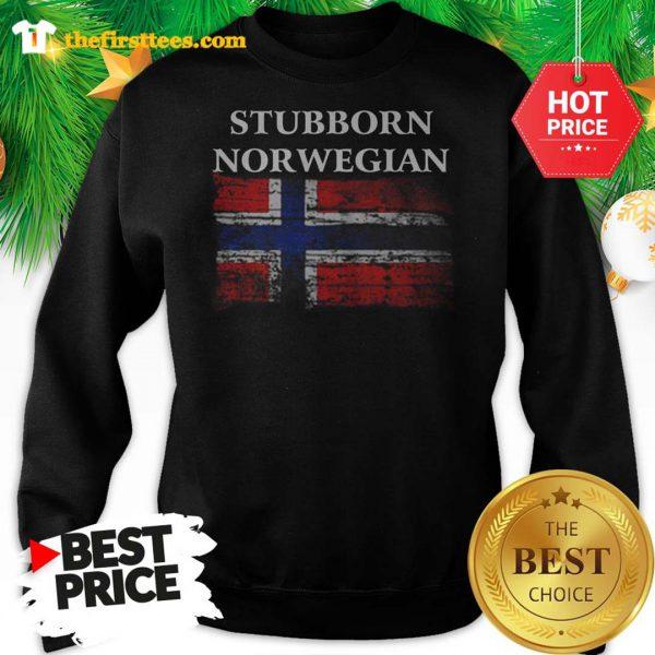Iceland Flag Stubborn Nor Wegian Sweatshirt - Design by Thefristtee.com
