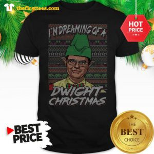 Official I'm Dreaming Of A Dwight Christmas Ugly Shirt