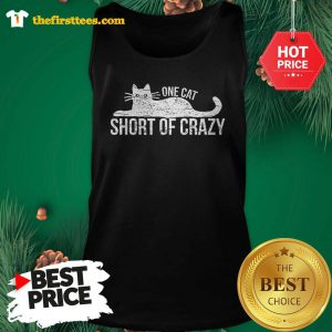 Official One Cat Short Of Crazy Tank Top - Design by Thefristtees.com