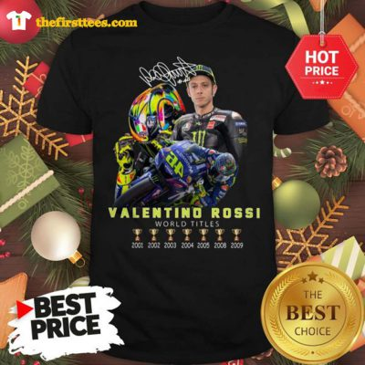 Official Valentino Rossi World Titles Signature Shirt - Design by Thefristtees.com