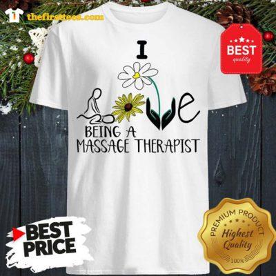 Sunflower I Love Being A Massage Therapist Shirt - Design by Thefristtees.com