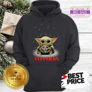Baby Yoda Hug Toyoda Toyota Hoodie
