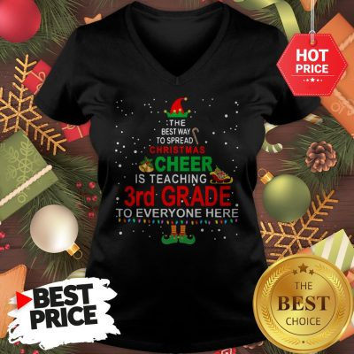 Elf Christmas Cheer Is Teaching 3rd Grade To Everyone Here V-Neck
