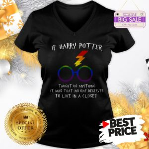 Happy LGBT If Harry Potter Taught Us Anything It Was That No One V-Neck