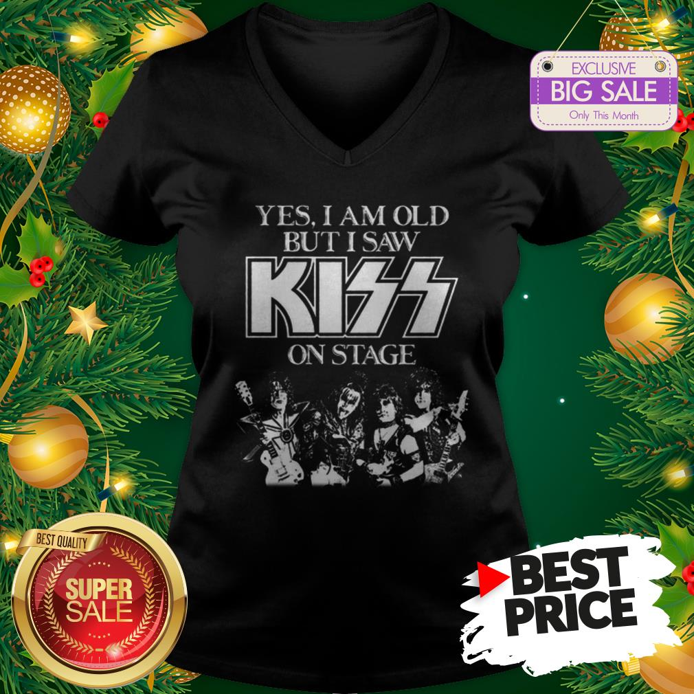 Nice Yes I Am Old But I Saw Kiss On Stage V-Neck
