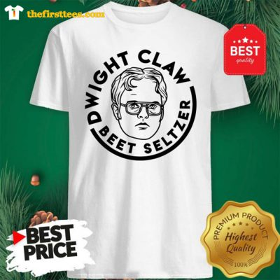 Official Dwight Claw Beet Seltzer Shirt - Design by Thefristtees.com