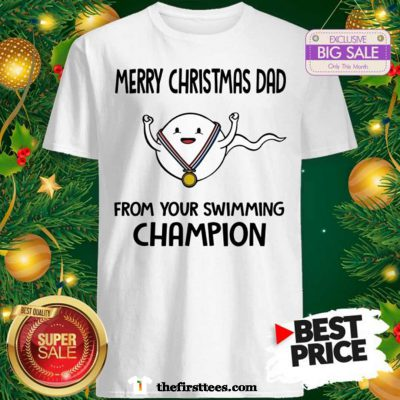 Official Funny Merry Christmas Dad From Your Swimming Champion Shirt - Design by Thefristtees.com