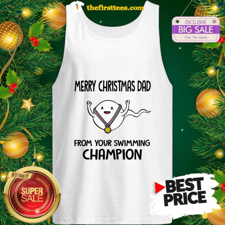 Official Funny Merry Christmas Dad From Your Swimming Champion Tank Top - Design by Thefristtees.com