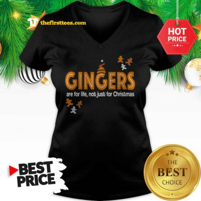 Official Gingers Are For Life Not Just For Christmas V-neck - Design by Thefristtees.com