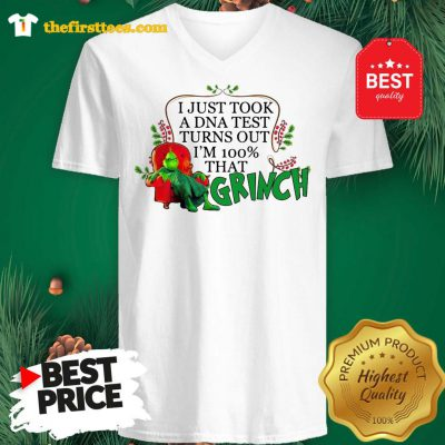 Official I Just Took A DNA Test Turns Out I'm 100% That Grinch V-neck - Design by Thefristtees.com