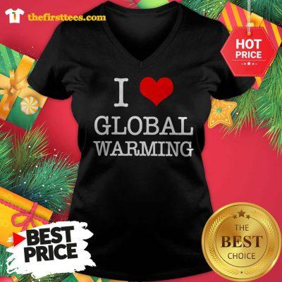 Official I Love Global Warming V-neck - Design by Thefristtees.com