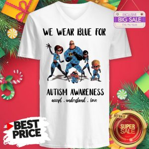 Official Like The Incredibles We Wear Blue For Autism Awareness V-Neck