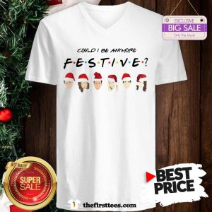 Official Pretty Could I Be Anymore Festive Friends Christmas Jumper V-Neck - Design by Thefristtees.com