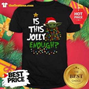 Official Santa Baby Yoda Is This Jolly Enough Christmas Shirt - Design by Thefristtees.com