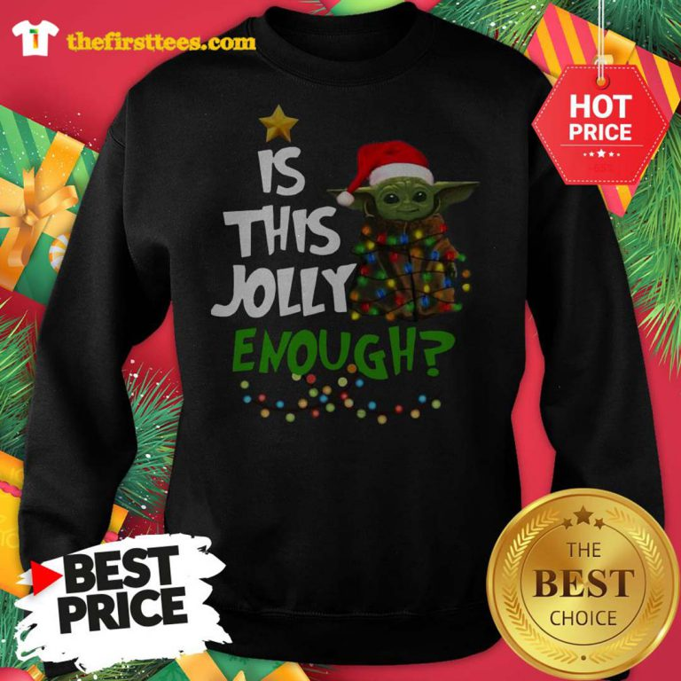 Official Santa Baby Yoda Is This Jolly Enough Christmas Sweatshirt - Design by Thefristtees.com