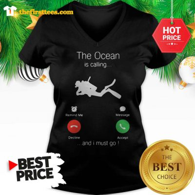 Official The Ocean Is Calling And I Must Go V-neck - Design by Thefristtees.com