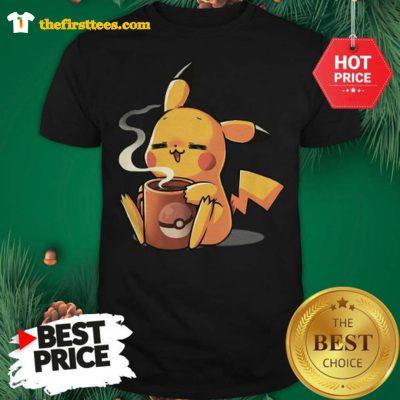 Pikachu No Coffee No Workee A Cute Shirt - Design by Thefristtees.com