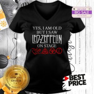 Very Good Yes I Am Old But I Saw Led-Zeppelin On Stage V-Neck