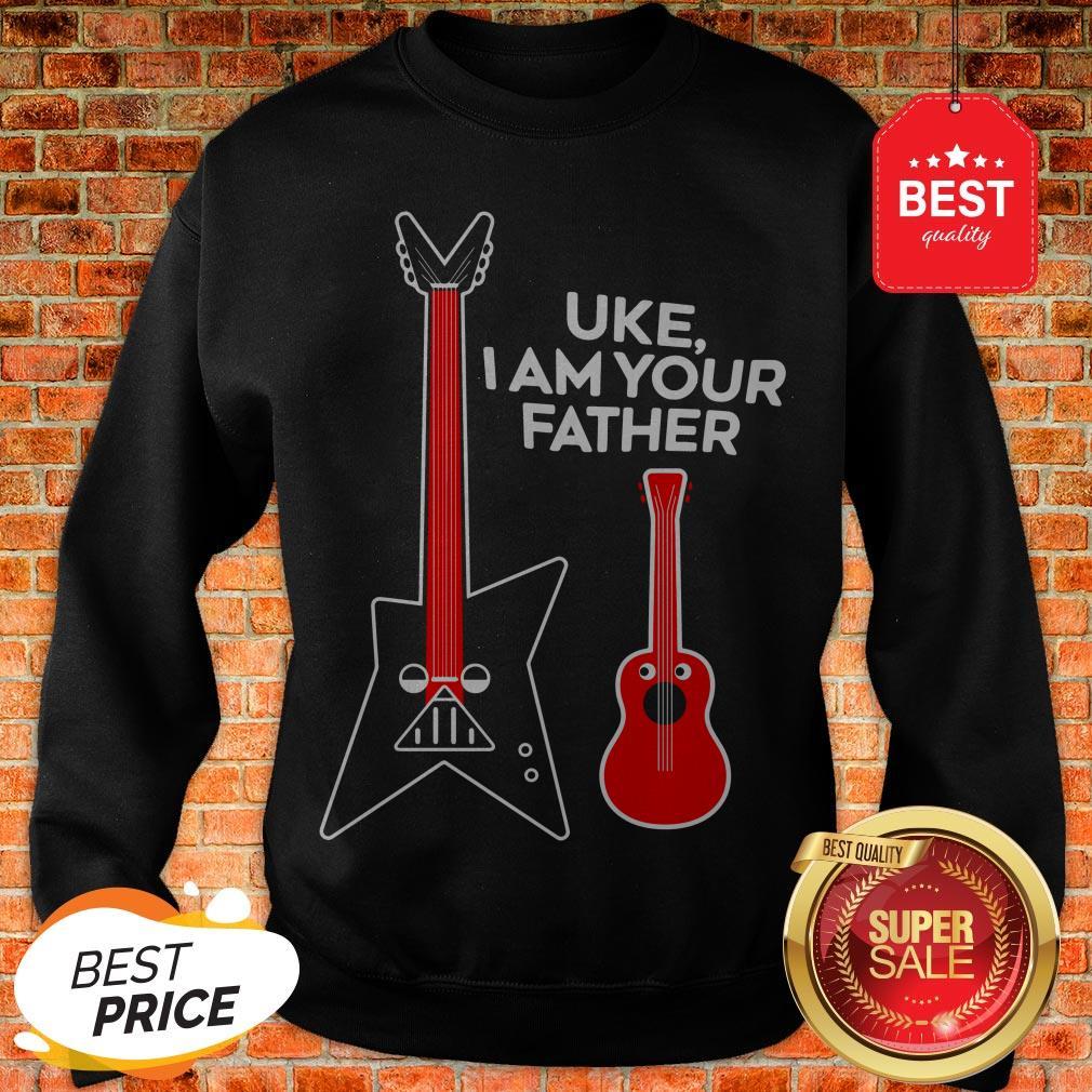 Hot Uke I Am Your Father Sweatshirt