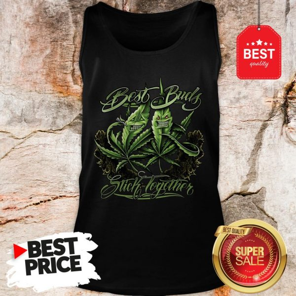 Official Weed Cannabis Best Buds Stick Together Tank Top