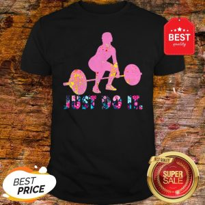 Official Just Do It Deadlift Colorful Shirt