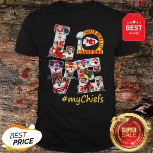 Official Love Super Bowl Champions Signature #mychiefs Kansas City Chiefs Shirt