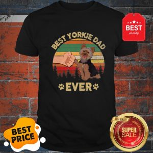 Official Father Day Best Yorkie Dad Ever Vintage ShirtOfficial Father Day Best Yorkie Dad Ever Vintage Shirt