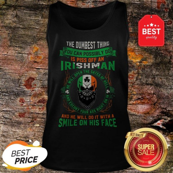 Irish Pride Never Piss Off An Irishman! Saint Patrick's Day Tank Top