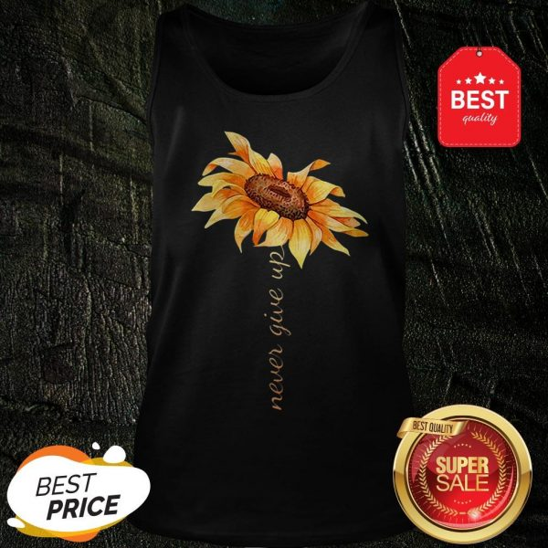 Official Sunflower Never Give Up Tank Top
