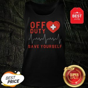 Official Off Duty Save Yourself Nurse Heartbeat Tank Top