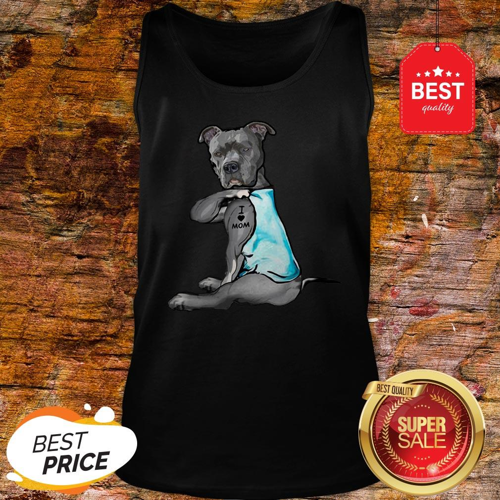 Official Strong Pitbull I Love Mom Tattoo Tank Top